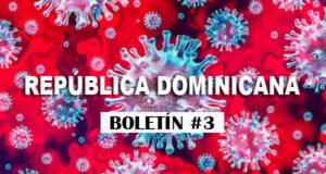 Coronavirus República Dominicana Boletin 3